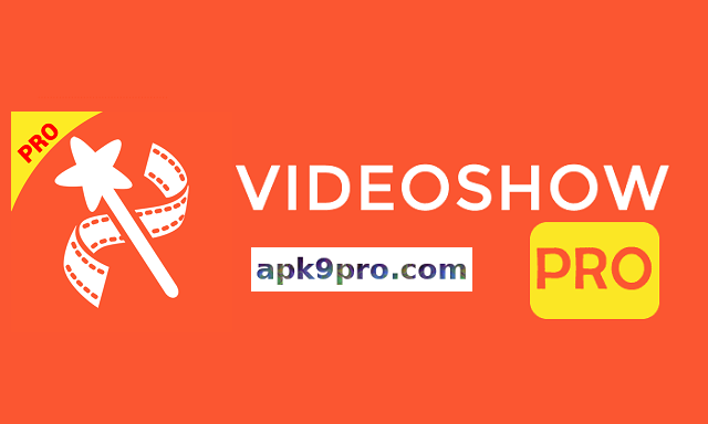 VideoShow Pro – Video Editor 8.5.6rc Apk (Premium) for android