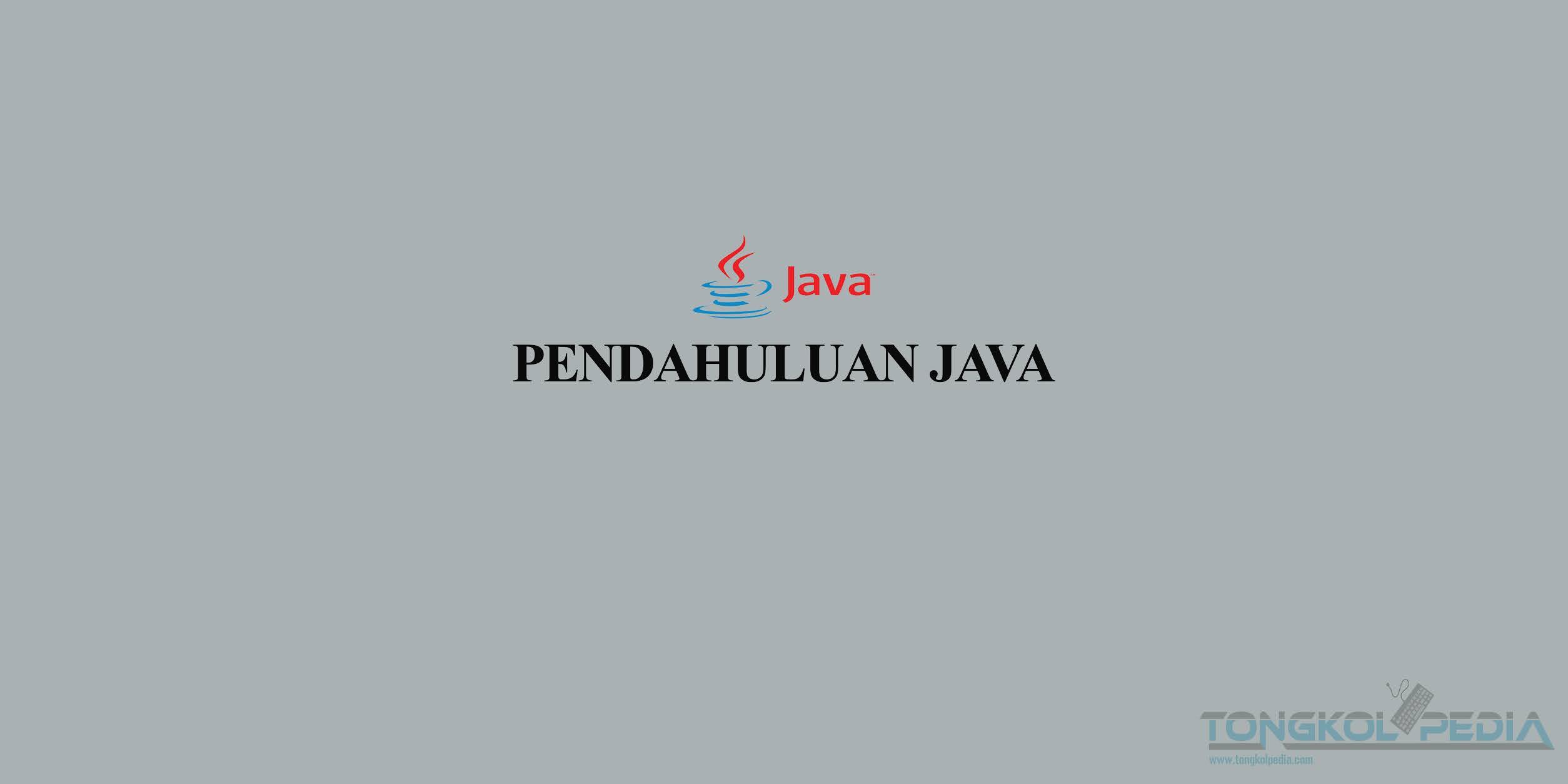 Pendahuluan Java