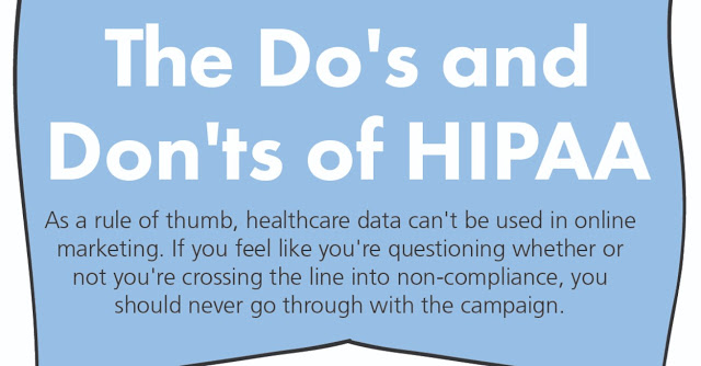 The Do's and Don'ts of HIPAA