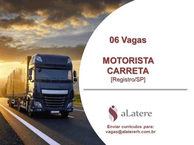 06 vagas para motorista de Carreta em Registro-SP