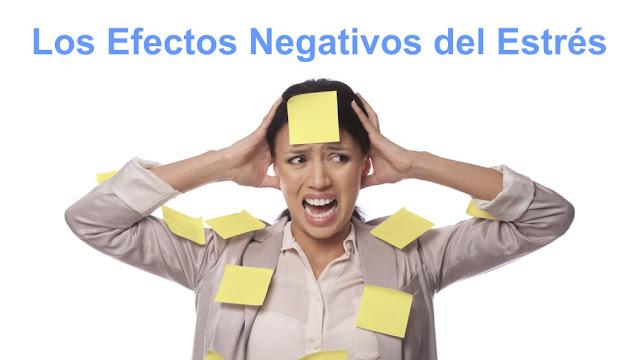 Efectos Negativos del Estrés en la Salud Física y Mental