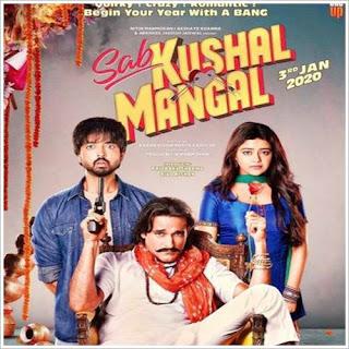 Sab Kushal Mangal (2020) MP3 Songs