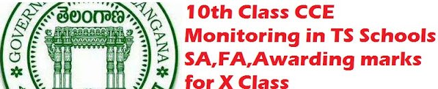 10th Class CCE Monitoring in TS Schools - SA,FA,Awarding marks for X Class