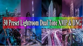 30 Preset Lightroom Dual Tone Terbaik XMP & DNG