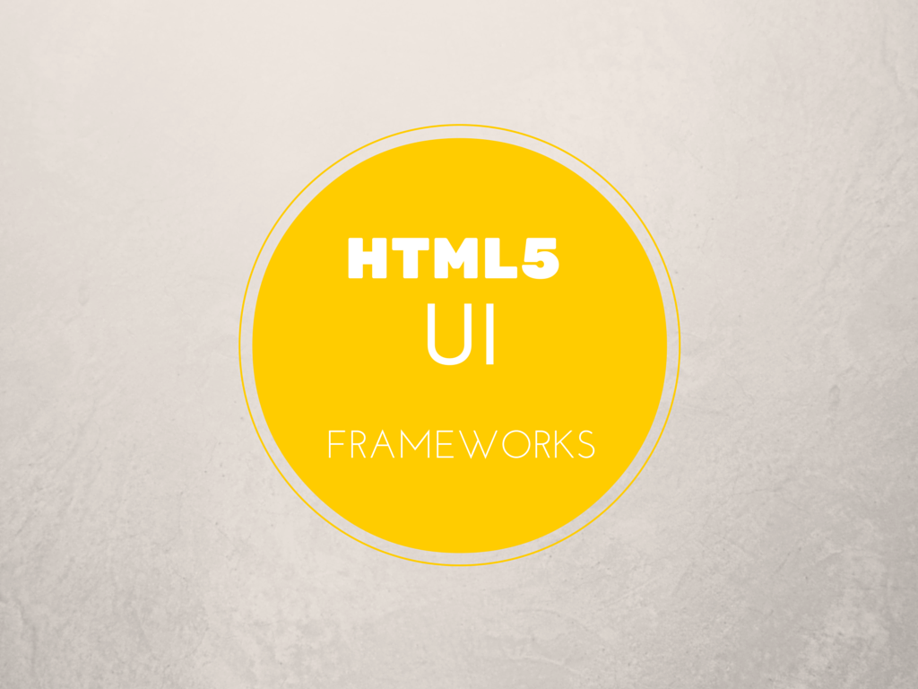Best HTML5 User interface design frameworks to create awesome websites