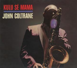 John Coltrane, Kulu Sé Mama