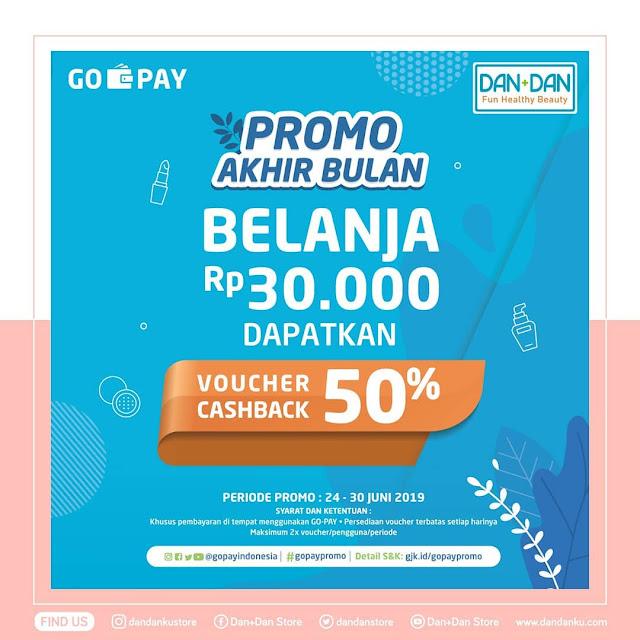 #DanDan - #Promo Akhir Bulan Belanja 30K Dapat Voucher Cashbac 50% (s.d 30 Juni 2019)
