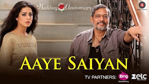 Aaiye Saiyan - Wedding Anniversary (2017)
