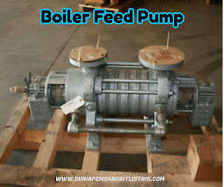 Boiler Feed Pump (BFP)