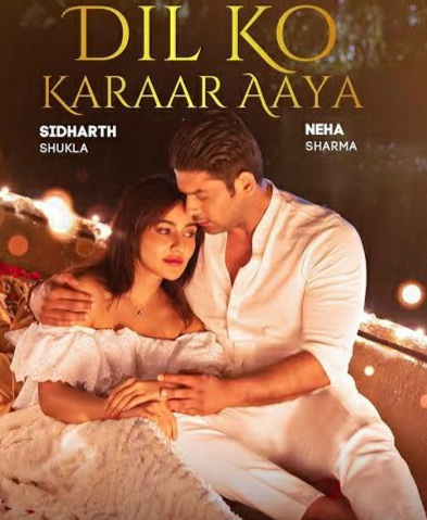 Dil Ko Karaar Aaya Lyrics- Shidharth Shukla & Neha Sharma