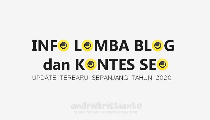 Lomba Menulis Blog Competition dan Kontes SEO Update Terbaru 2020