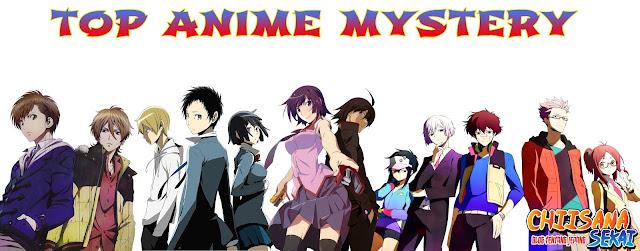 Top Anime Mystery (Wajib Nonton)