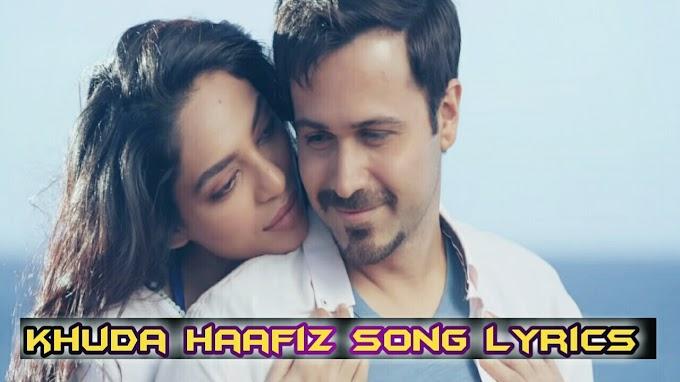 Khuda haafiz song lyrics arjit singh  movie the body