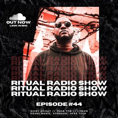 Caianda - RITUAL RADIO SHOW 44