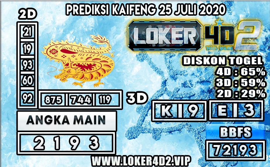 PREDIKSI TOGEL LOKER4D2 KAIFENG 25 JULI 2020