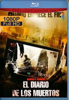 El Diario De Los Muertos[2007] [1080p BRrip] [Latino- Español] [GoogleDrive] LaChapelHD