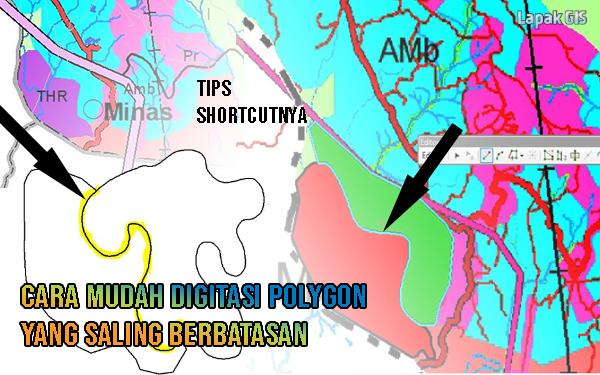 Cara Mudah Digitasi Polygon yang Saling menempel/berbatasan/bersinggungan