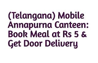 Mobile Annapurna Canteen Telangana