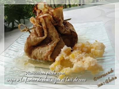 Aumonières pêche coco, crêpes à la farine de châtaigne