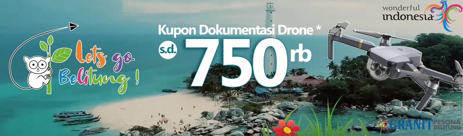 Promo Bonus Drone Liburan ke Belitung