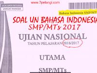 Download Soal UN Bahasa Indonesia SMP/MTs Tahun Pelajaran 2016/2017