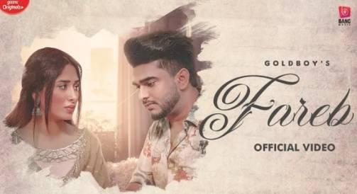 Fareb Lyrics - Gold Boy Ft. Mahira Sharma | Jaskaran Riar