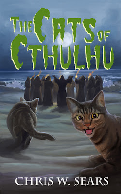 The Cats of Cthulhu by Chris W. Sears cover