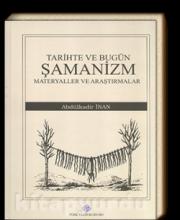 Abdülkadir Inan - Tarihte Ve Bugün Şamanizm