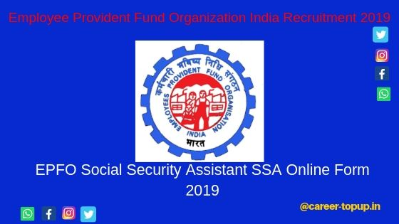 EPFO Social Security Assistant SSA Online Application Form 2019