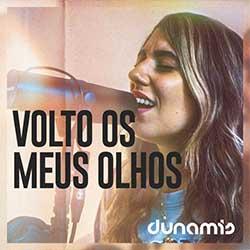 Volto os Meus Olhos - Dunamis Music, Rapha Gonçalves