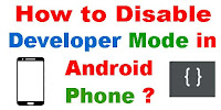 How to Disable Developer Mode in Android phone?