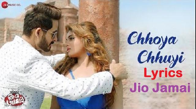 Chhoya Chhuyi Lyrics Jio Jamai   Armaan Malik And Debanjali B Joshi     Hiran & Ishani Ghosh   Dev Sen