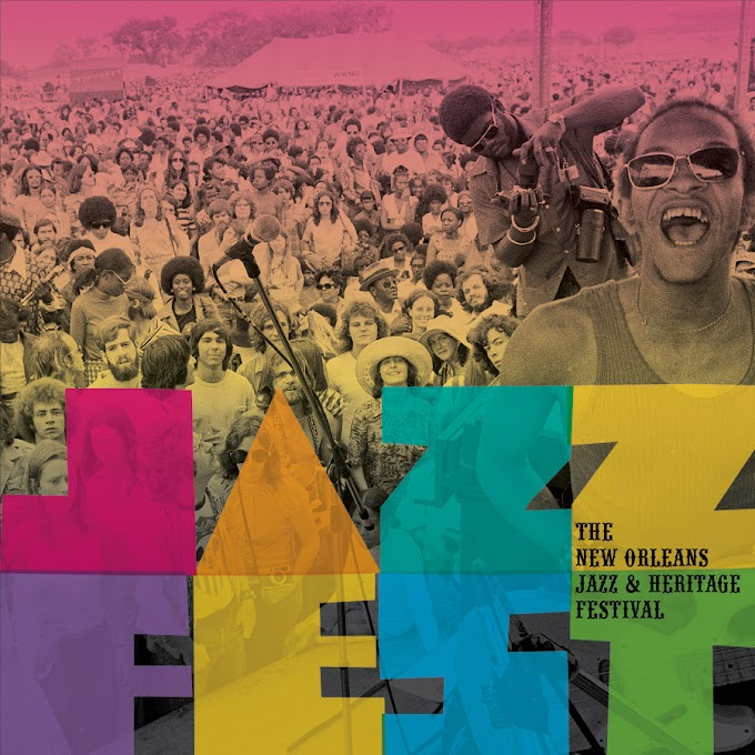 Jazz Fest: The New Orleans Jazz & Heritage Festival' Box Set, Out May 10th