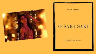 O Saki Saki Lyrics Neha Kakkar