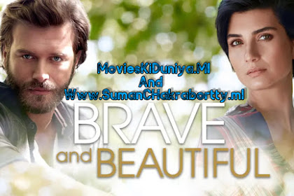 Brave and Beautiful (Cesur ve Güzel) S01 Hindi Dubbed Download In 720p