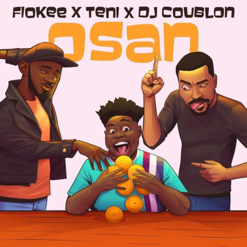 Fiokee X Teni X DJ Coublon - Osan (Mp3 Download)
