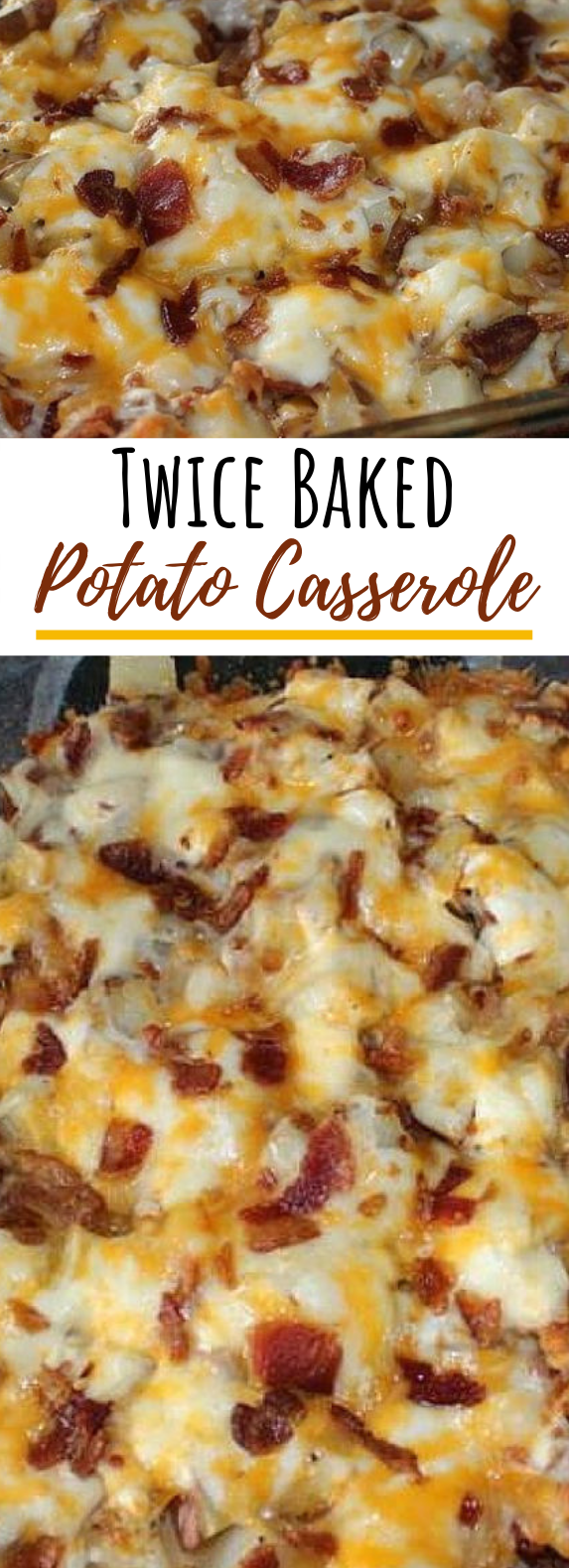 Twice Baked Potato Casserole #dinner #casserole