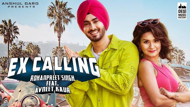 EX CALLING SONG LYRICS - Rohanpreet Singh ft. Avneet Kaur | Neha Kakkar | Anshul Garg | Latest Punjabi Song 2020 Lyrics Planet