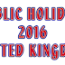 Public and Bank Holidays 2016 in UK