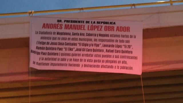 Con Narcomanta reciben al Presidente Andrés López Obrador en Caborca, Sonora y acusan en ella a  El 20 a José Gil Caro Quintero y Rafael Caro Quintero