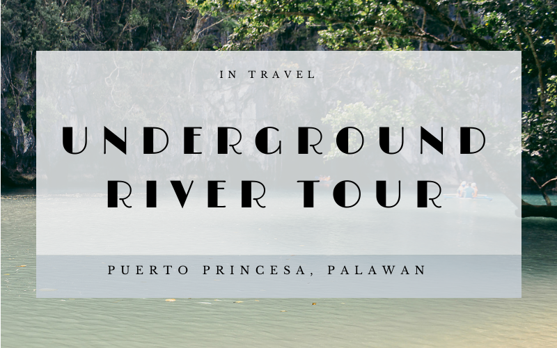 Palawan Underground River Tour: Things To Do in Palawan, Philippines