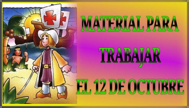 MATERIAL PARA TRABAJAR EL 12 DE OCTUBRE