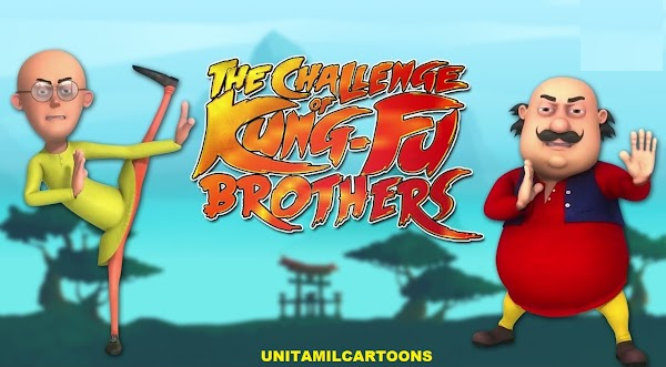 Motu Patlu And The Challange Of Kung-Fu Brother's (Kung Fu Kings 4) Full Movie In Tamil Rencoded