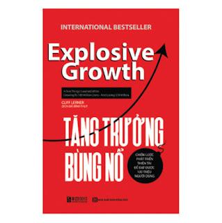 Tăng Trưởng Bùng Nổ - Chiến Lược Phát Triển Thiên Tài Để Đạt Được 100 Triệu Người Dùng ebook PDF EPUB AWZ3 PRC MOBI