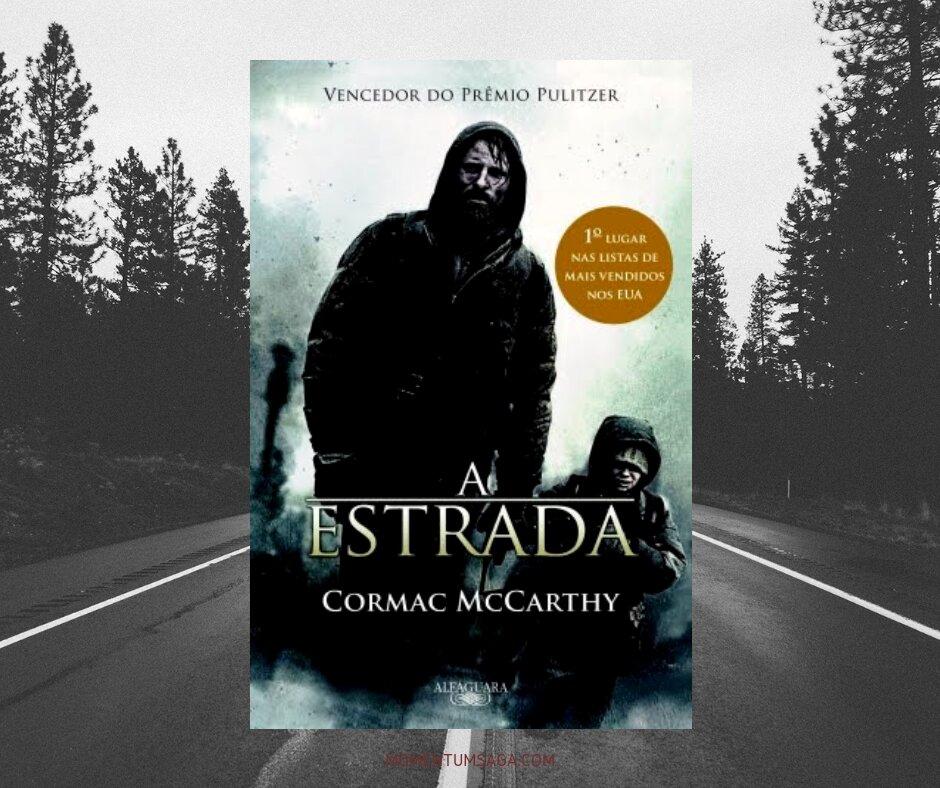 Resenha: A Estrada, de Cormac McCarthy