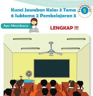 Kelas 3 Tema 6 Subtema 2 Pembelajaran 5 www.simplenews.me
