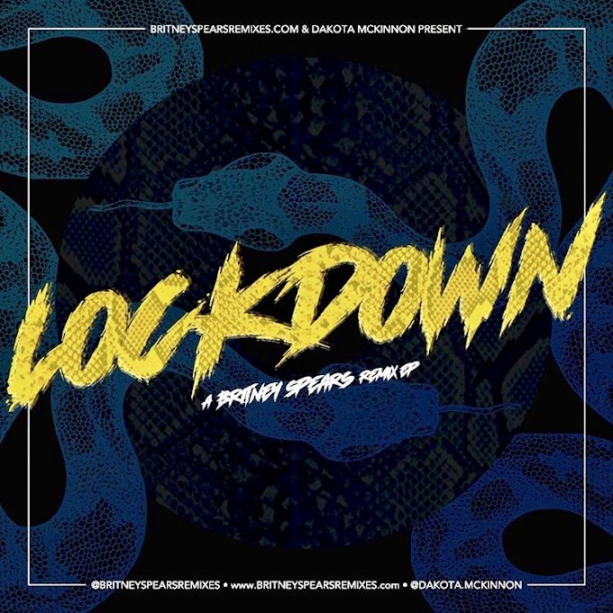 LOCKDOWN: A Britney Spears Remix EP