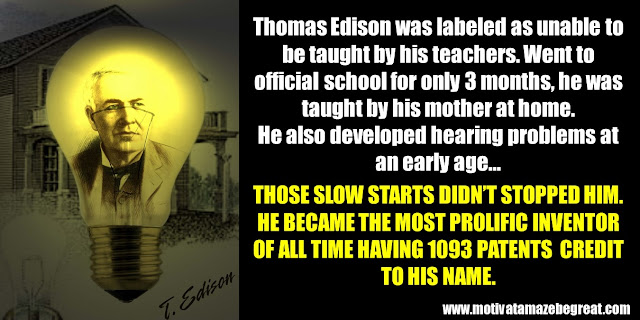 63 Successful People Who Failed: Thomas Edison, Success Story, left school, hearing problems, 1093 patents, failure