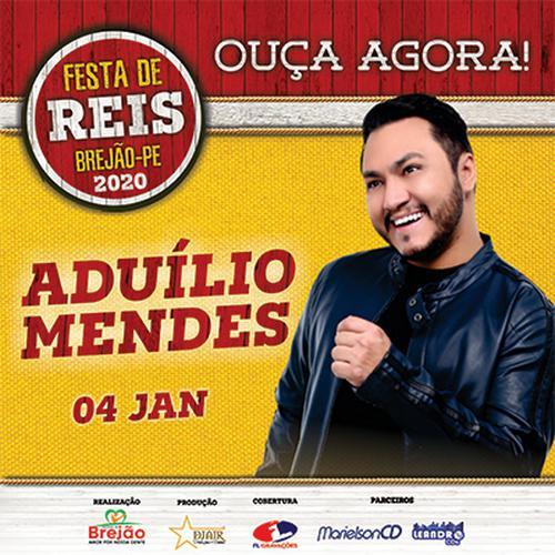 Aduílio Mendes - Festa de Reis - Brejão - PE - Janeiro - 2020