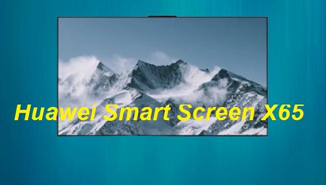 طلقت شركة huwaei المشهورة بهواتفها الذكية وملحقاتها ، شاشة هواوي الذكية X65 ، وهي تلفزيون ذكي 65 بوصة OLED. تم إطلاق التلفزيون في السوق المحلي للشركة في الصين ، وهو عرض متميز بميزات راقية ، سعر Huawei Smart Screen X65 بسعر 24999 يوان صيني (حوالي 270000 روبية) ، مما يضعه بقوة في الفئة النهائية مثل العديد من هواتفها الذكية.
